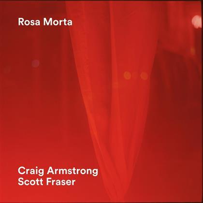 Craig Armstrong & Scott Fraser - Rosa Morta (LP)