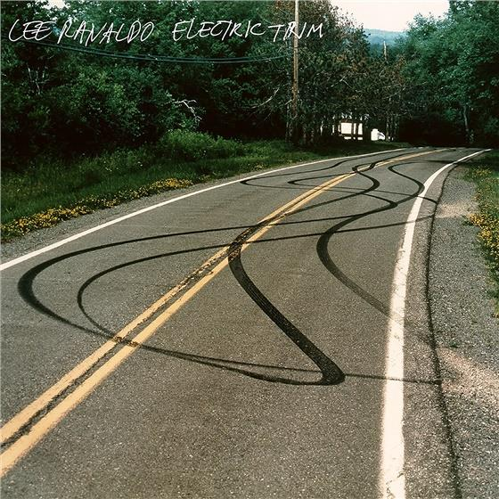 Lee Ranaldo (Sonic Youth) - Electric Trim