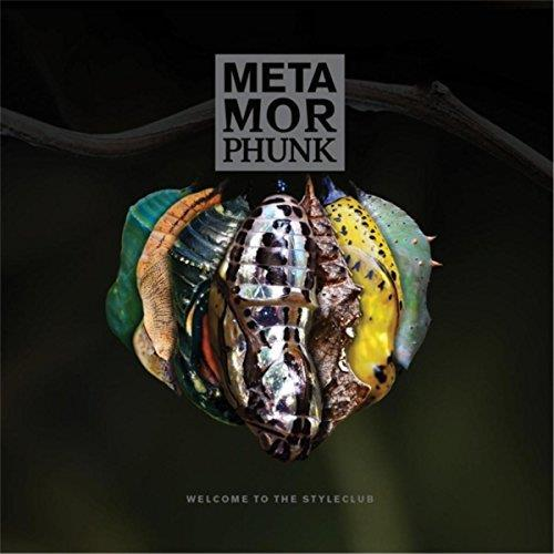 Metamorphunk - Welcome To The Styleclub
