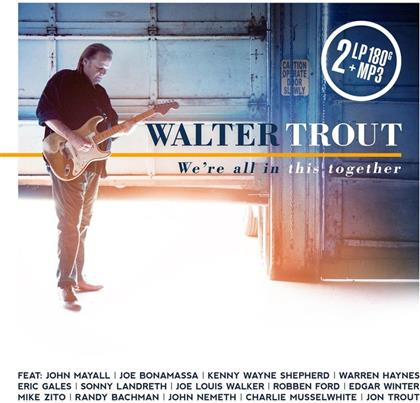 Walter Trout - We're All In This Together - Gatefold (2 LPs + Digital Copy)