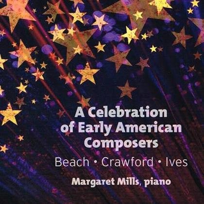 Margaret Mills, Laurentian String Quartet, Amy Beach, Crawford & Charles Ives (1874-1954) - Celebration Of Early American Composers
