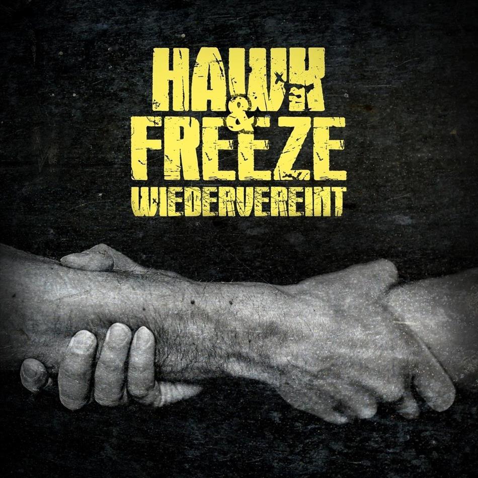 Hawk & Freeze - Wiedervereint