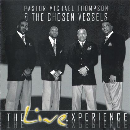 Michael Thompson & Chosen Vessels - Live Experience