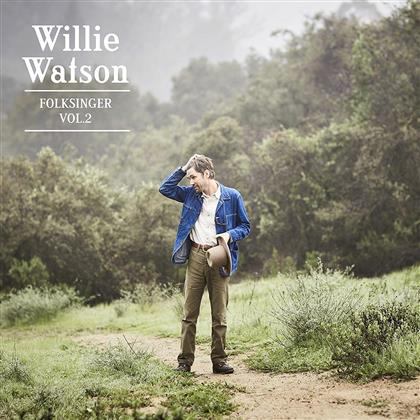 Willie Watson - Folksinger Vol.2