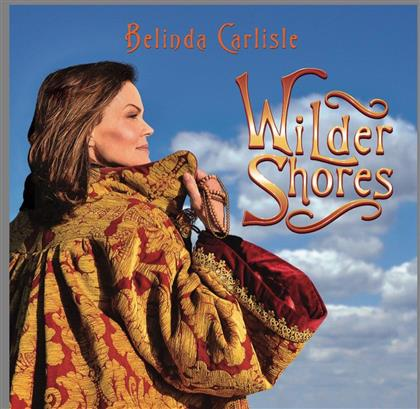 Belinda Carlisle - Wilder Shores (Digipack)