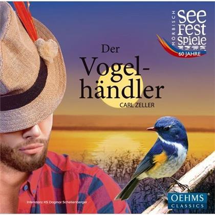 Carl Zeller, Gerrit Priessnitz & Festival Orchester Mörbisch - Der Vogelhändler