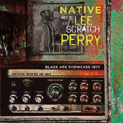 """Native & Perry Lee""""Scratch"""" - Black Ark Showcase 1977 - Native Meets Lee Scratch Perry"""