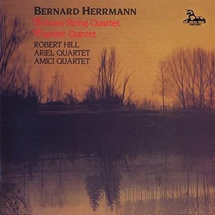 Ariel Quartet, Amici Quartet, Robert Hill & Bernard Herrmann - Clarinet Quintet / Souvenirs De Voyage