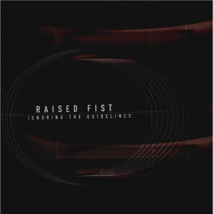 Raised Fist - Ignoring The Guidelines - 2017 Reissue