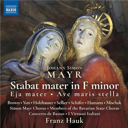 Andrea Lauren Brown, Jaewon Yun, Johann Simon Mayr (1763-1845), Franz Hauk, Concerto Bassus, … - Stabat Mater F-Moll