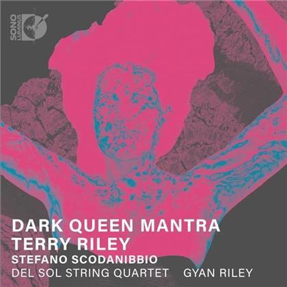 Gyan Riley, Del Sol String Quartet, Terry Riley & Stefano Scodanibbio - Dark Queen Mantra / Mas Lugares