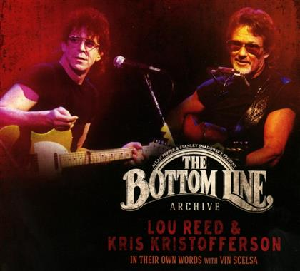 Lou Reed & Kris Kristofferson - In Their Own Words With Vin Scelsa - The Bottom Line Archive (2 CDs)