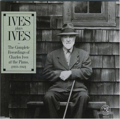 Charles Ives (1874-1954) - Ives Plays Ives