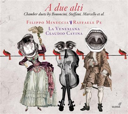Claudio Cavina, La Venexiana, Mineccia, Giovanni Bononcini (1670-1747), Agostino Steffani (1654-1728), … - A Due Alti - Duets