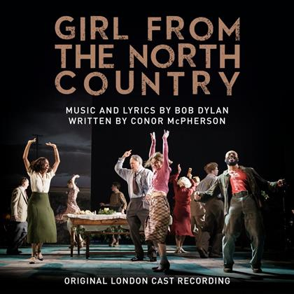 Girl From The North Country - Original London Cast