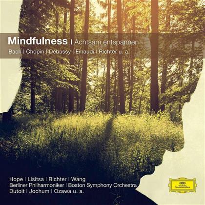 Mindfulness - Achtsam Entspannen - Classical Choice
