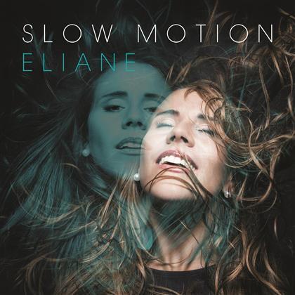 Eliane (DGST) - Slow Motion