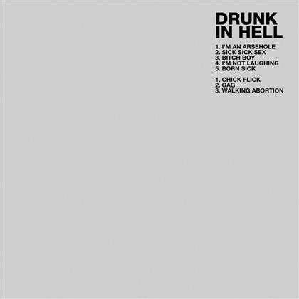Drunk In Hell - --- (LP)