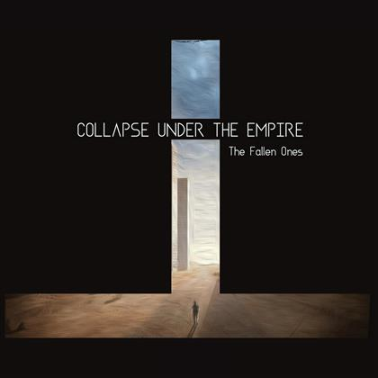 Collapse Under The Empire - Fallen Ones