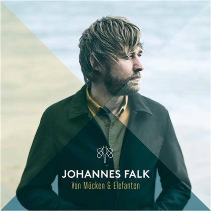 Johannes Falk - Von Mücken & Elefanten