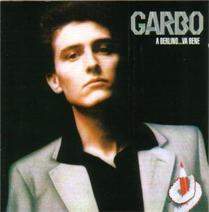 Garbo - A Berlino Va Bene (2 LPs)