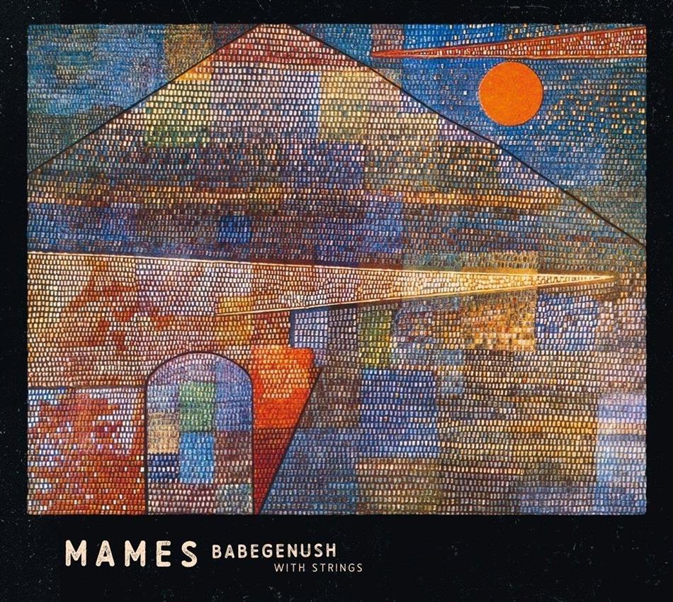 Mames Babegenush - Mames Babegenush With Strings