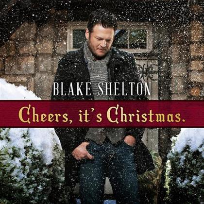 Blake Shelton - Cheers It's Christmas (2017, Deluxe Edition)