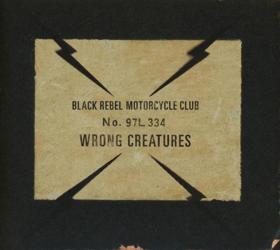 Black Rebel Motorcycle Club - Wrong Creatures