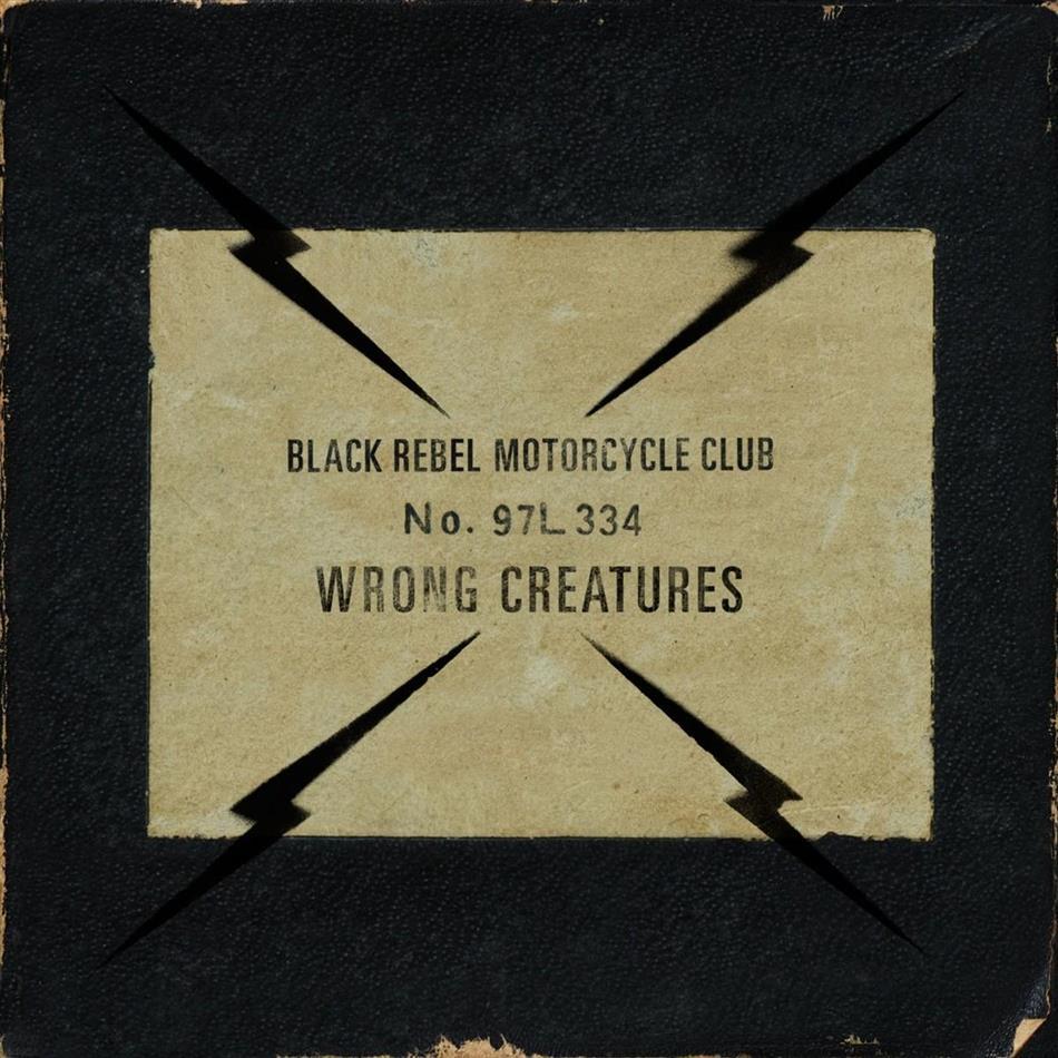 Black Rebel Motorcycle Club - Wrong Creatures (2 LPs + Digital Copy)