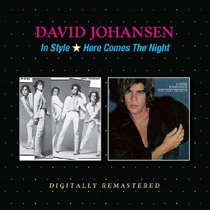 David Johansen - In Style/Here Comes The Night