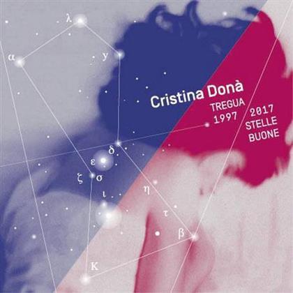 Cristina Dona - Tregua 1997 / 2017 Stelle Buone (LP)