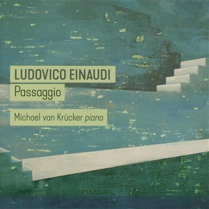 Michael Van Krücker & Ludovico Einaudi - Passaggio