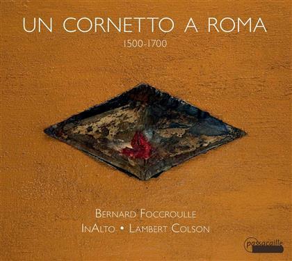 Various - Un Cornetto A Roma - Stücke Zwischen 1500 & 1700
