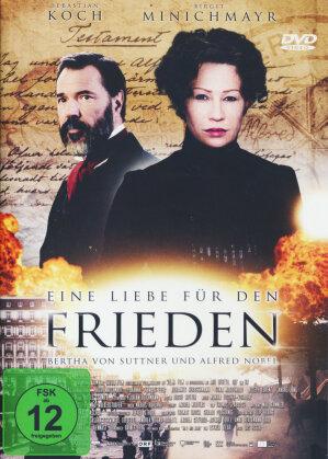 Eine Liebe für den Frieden - Bertha von Suttner und Alfred Nobel