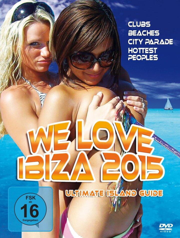 We Love Ibiza 2015 - Ultimate Island Guide