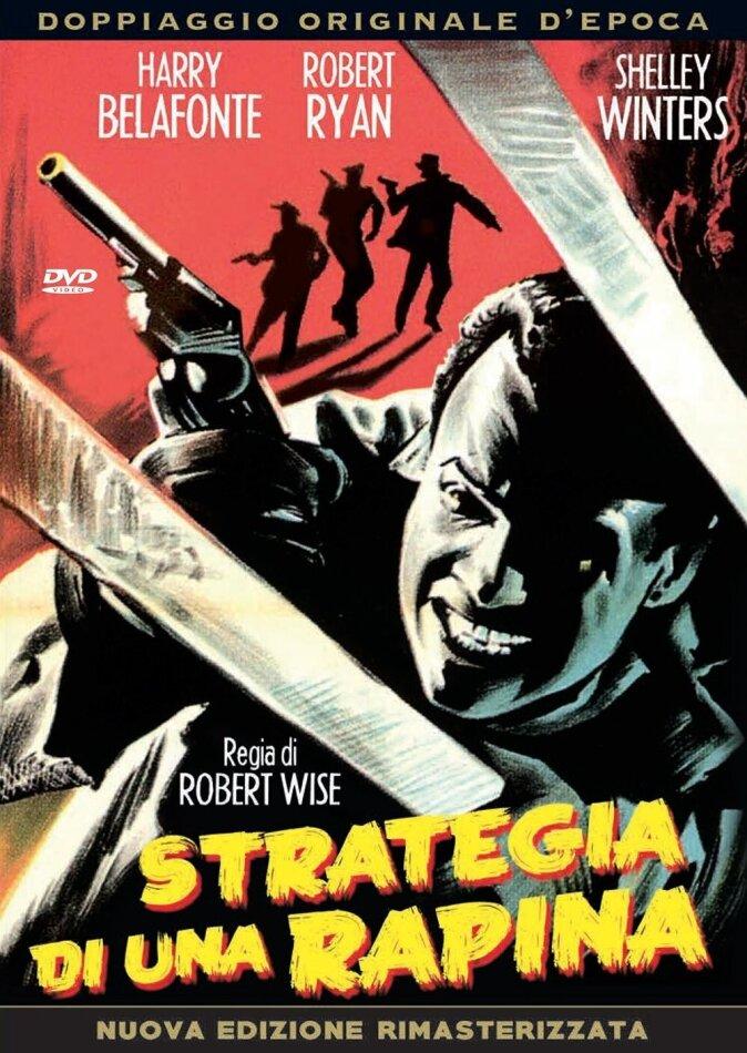 Strategia di una rapina (1959) (Versione Rimasterizzata)