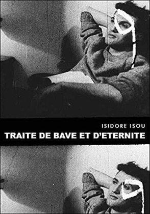 Traité de bave et d'éternité (1951)
