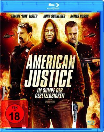 American Justice - Im Sumpf der Gesetzlosigkeit (2015)