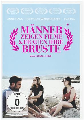 Männer zeigen Filme und Frauen ihre Brüste (2013)