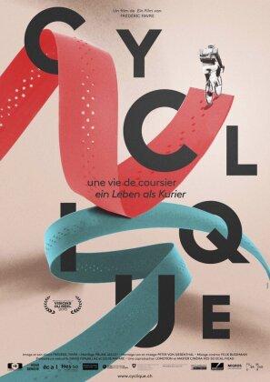 Cyclique - Une vie de coursier - Ein Leben als Kurier (2015)
