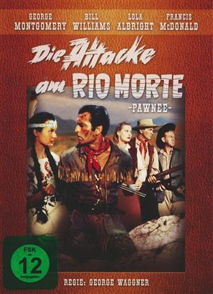 Die Attacke am Rio Morte - Pawnee (1957)