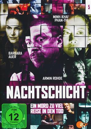 Nachtschicht - Ein Mord zuviel / Reise in den Tod