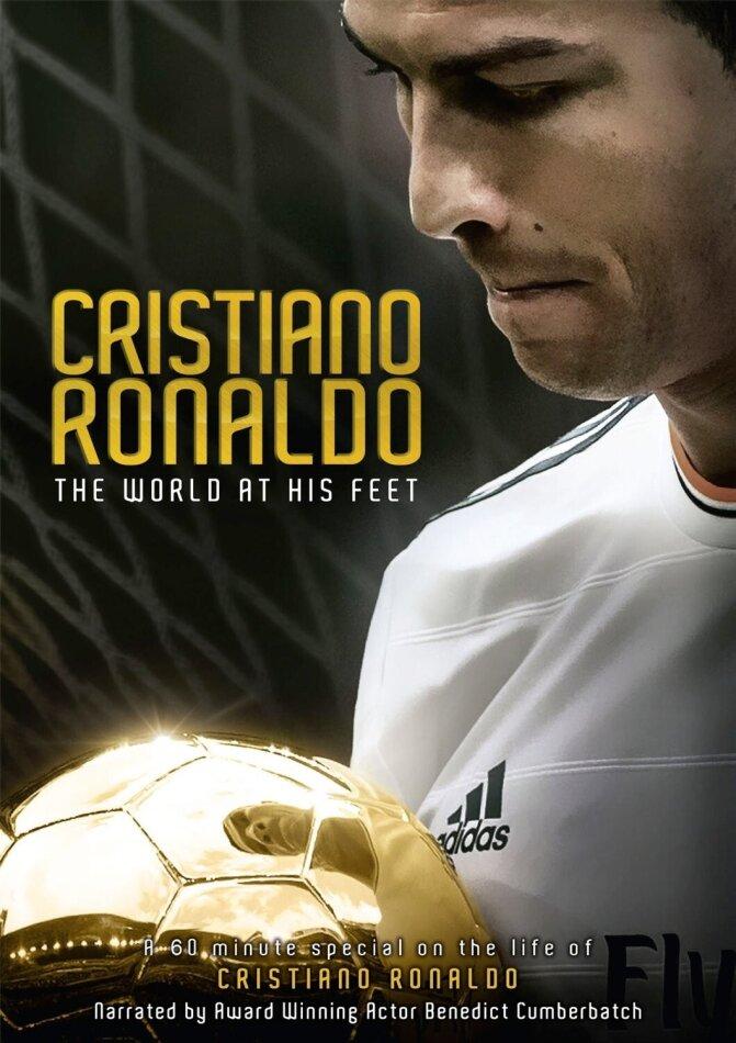 Cristiano Ronaldo - The World At His Feet (2014)