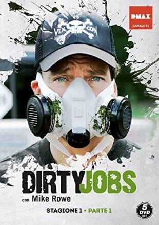 Dirty Jobs - Lavori sporchi - Stagione 1 Parte 1 (5 DVDs)