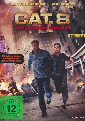 CAT. 8 - Wenn die Erde verglüht - Teil 1 & 2 (2013)