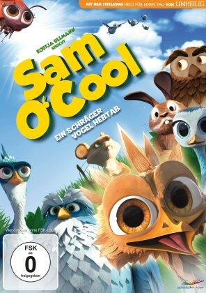 Sam O'Cool - Ein schräger Vogel hebt ab (2014)