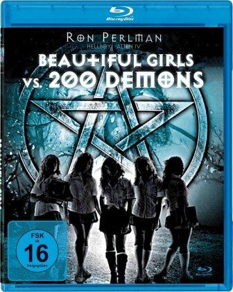 Beautiful Girls vs. 200 Demons (2006)