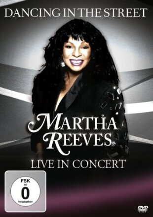 Reeves Martha - Dancing in the Street - Live in Concert (DVD + CD)