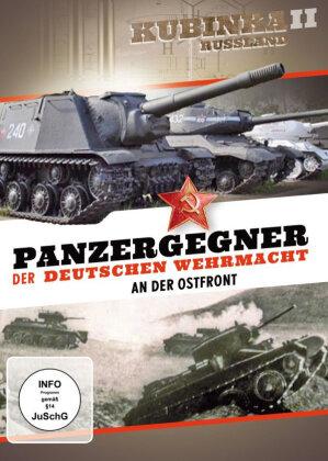 Panzergegner der deutschen Wehrmacht an der Ostfront - Kubinka II