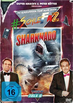 Sharknado (SchleFaZ - Die schlechtesten Filme aller Zeiten)
